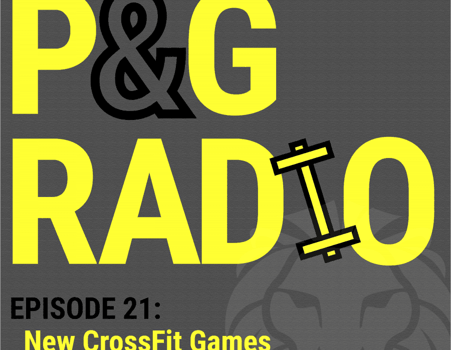 Power and Grace Radio | Episode 21: New CrossFit Games Regions and Teams
