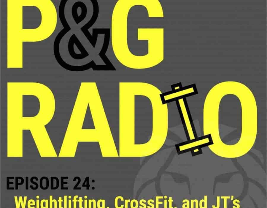 Power and Grace Radio | Episode 24: Weightlifting, CrossFit, and JT's New Album