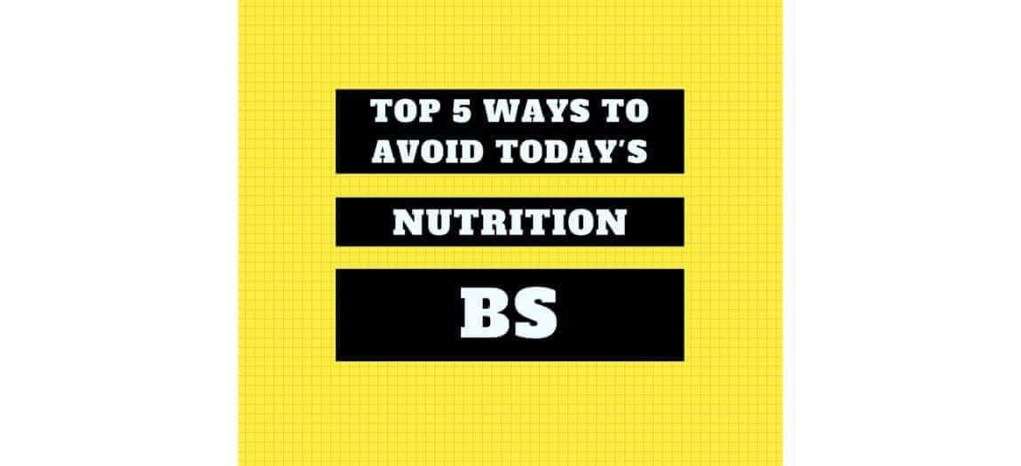 avoid nutrition BS